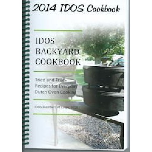 IDOS 2014 Backyard Dutch Oven Cookbook