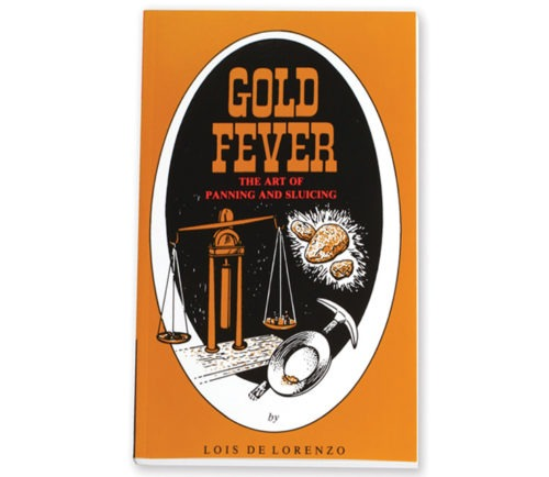 Gold Fever -The Art of Panning and Sluicing Book